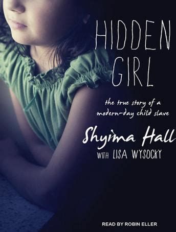 libro hidden a childs story listen to hidden the true story of a modern day child slave by lisa wysocky shyima hall