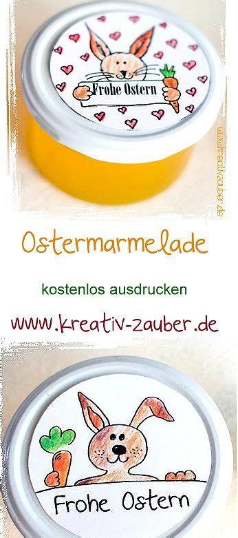 Etiketten Marmelade Ostern by Marmelade Ostern Marmelade Kreativ Verpacken