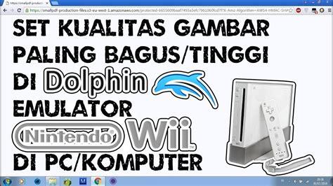 format gambar paling bagus cara set kualitas gambar paling bagus tinggi di dolphin