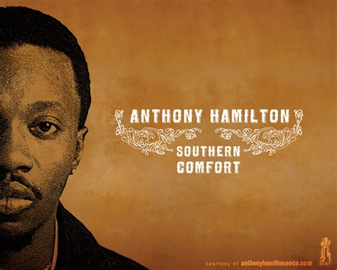 southern comfort anthony hamilton southern comfort anthony hamilton 28 images anthony