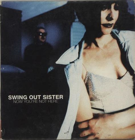 swing out sister 2 swing out sister now you re not here us promo cd single