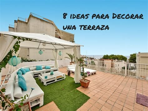 ideas decorar terraza 8 ideas para decorar una terraza con encanto blog nova
