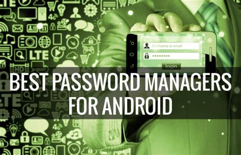 best password manager for android 5 best password managers for android