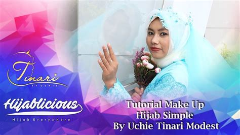 tutorial make up sederhana simpel hijablicious tutorial make up hijab sederhana ala uchi