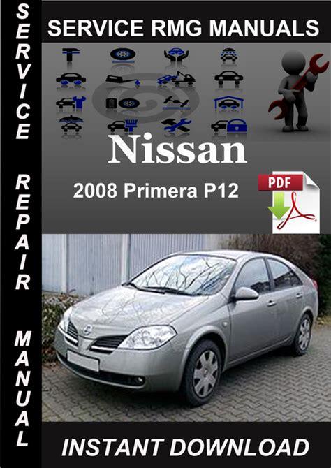 2008 Nissan Primera P12 Service Repair Manual Download