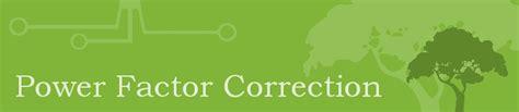 power factor correction history power factor correction energi pros
