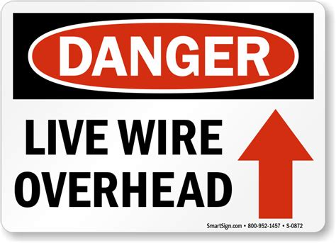 live wire overhead sign with up arrow danger sku s