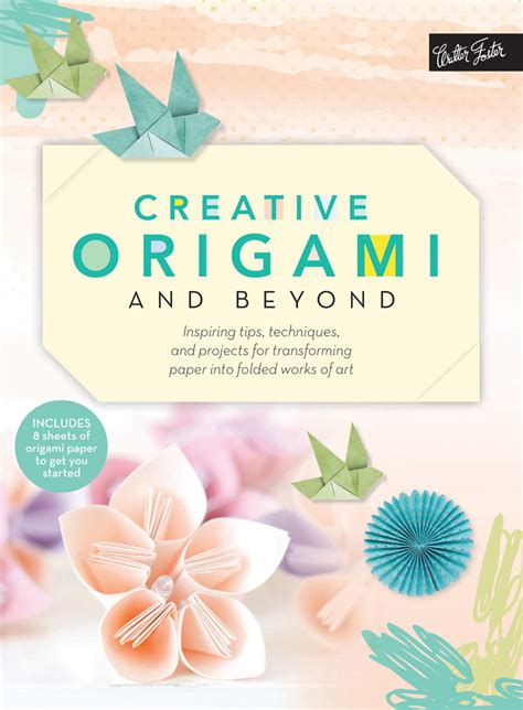 Creative Origami - find peace of mind through the of paper folding