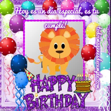 imagenes de feliz cumpleaños zuly muy feliz cumple leonino48 querido efra