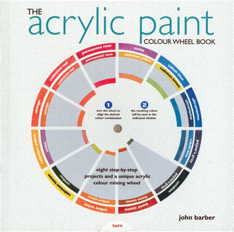 the acrylic paint colour wheel book independent publishers