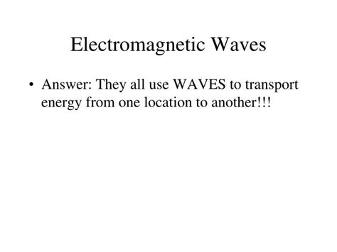 Section 18 1 Electromagnetic Waves by Ppt Chapter 18 Electromagnetic Spectrum Light