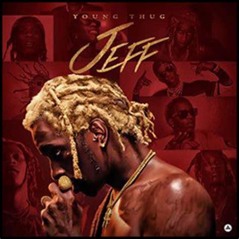 jeffrey young thug top featured mixtapes buymixtapes com