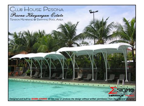 sigma tensile tent club pesona swimming pool tension