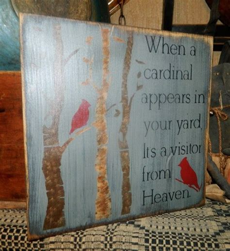 Home Decor Signs Shabby Chic primitive sign cardinal appears in your yard visitor