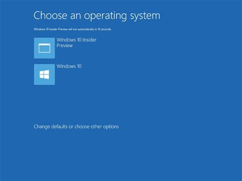 install windows 10 bootloader how to dual boot windows 10 alongside an insider preview