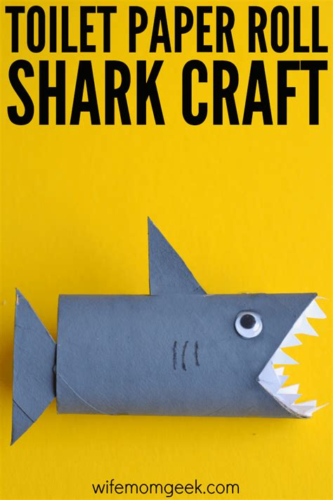 How To Make Out Of Toilet Paper Roll - shark toilet paper roll craft