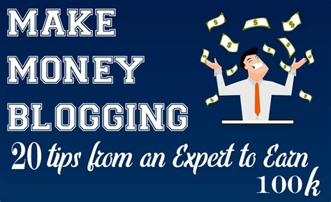 How Do You Make Money Blogging Online - make money blogging 20 tips from an expert to earn 100k infographic