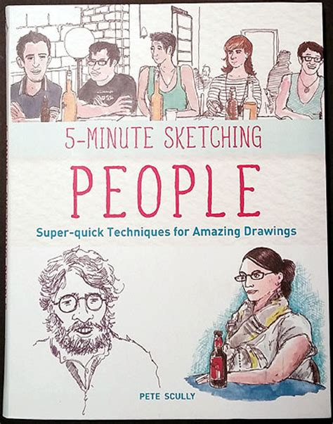 five minute sketching people 1845436601 book review 5 minute sketching people by pete scully larry d marshall