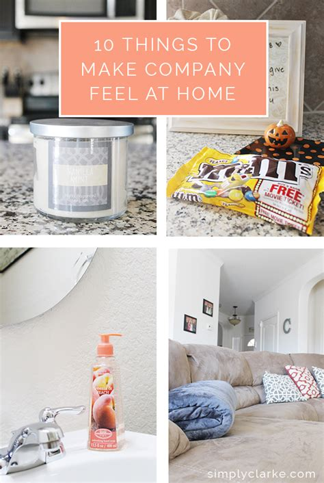 Things To Build At Home by 10 Things To Make Company Feel At Home Simply Clarke