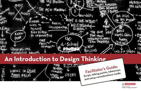 design thinking d school una introducci 243 n al design thinking d school en stanford