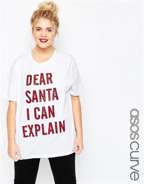 Asos curve asos curve dear santa i can explain christmas t shirt at