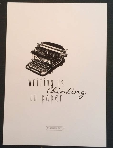 writing is thinking on paper writing is thinking on paper typewriter print a4