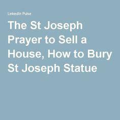st joseph prayer for buying house best 25 st joseph prayer ideas on pinterest st joseph