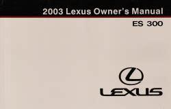 2003 lexus es 300 navigation system owners guide book original 2003 lexus es 300 owner s manual