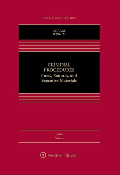 criminal procedure connected casebook aspen casebook books criminal procedures cases statutes and executive