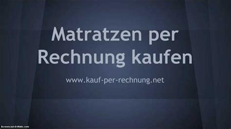 Matratzen Wo Kaufen by 187 Wo Matratzen Auf Rechnung Kaufen Bestellen