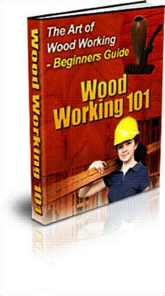 woodworking 101 book the of woodworking 101 beginners guide by bdp