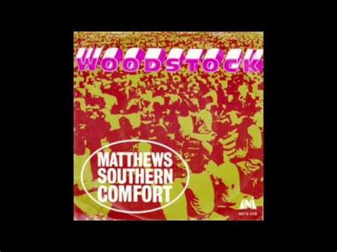 matthews southern comfort woodstock matthews southern comfort woodstock youtube