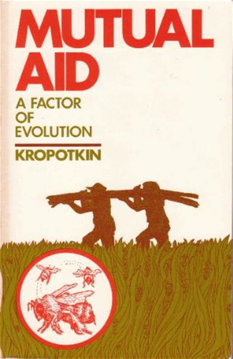 aid a factor of evolution books aid a factor in evolution by kropotkin
