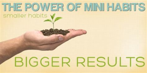 Pdf Mini Habits Smaller Bigger Results by 004 The Power Mini Habits Smaller Habits Bigger Results