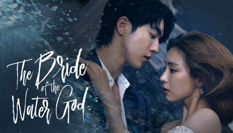 of the water god the of the water god habaek 하백의 신부 2017