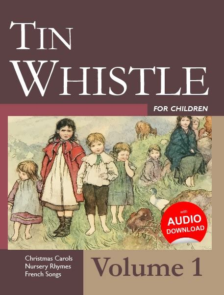 tunes on a whistle a derbyshire childhood books tin whistle for children volume 1 books