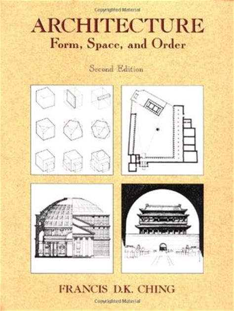 form design book architecture form space order by francis d k ching