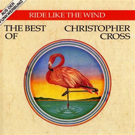 cross words the best of christopher cross ride like the wind the best of christopher cross