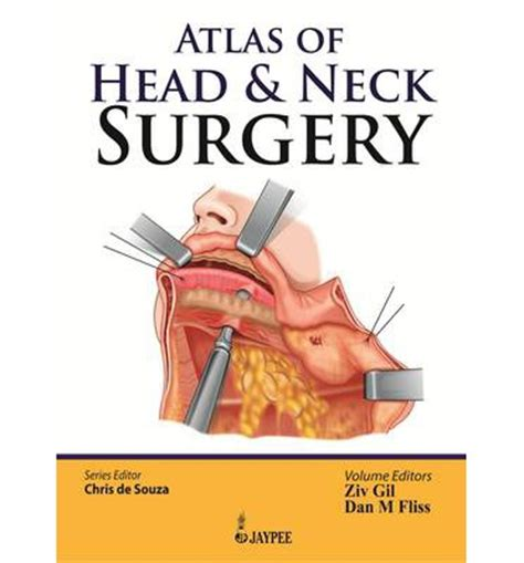 front otolaryngology head neck surgery atlas of head neck surgery chris de souza 9789350903803
