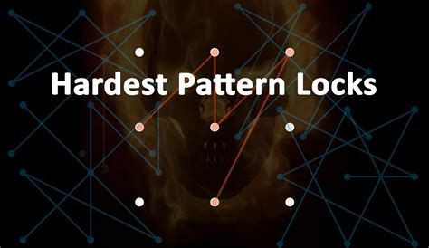 pattern ideas for android 18 hardest pattern lock ideas for android phone and tab