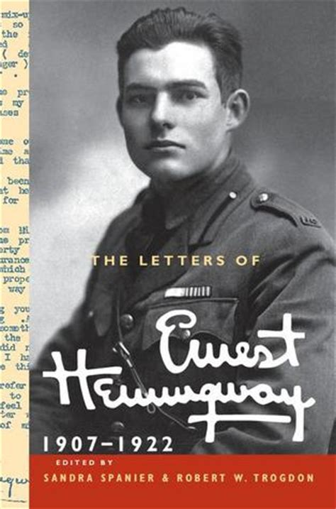 the letters of ernest hemingway volume 4 1929 1931 the cambridge edition of the letters of ernest hemingway books the letters of ernest hemingway volume 1 1907 1922 by