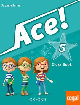 libro ace 4 class book ace 5 class book and songs cd pack de casey helen torres suzanne 978 0 19 400770 2