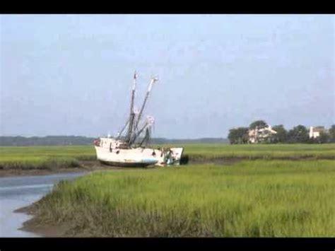 shrimp boat song youtube lowcountry shrimp boats youtube