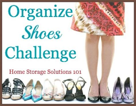 home storage solutions 101 how to organize shoes boots