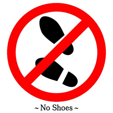 no shoes in house you are now entering a shoe free zone