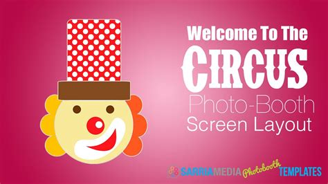 Photo Booth Screen Layout | breeze photo booth screen layout circus youtube