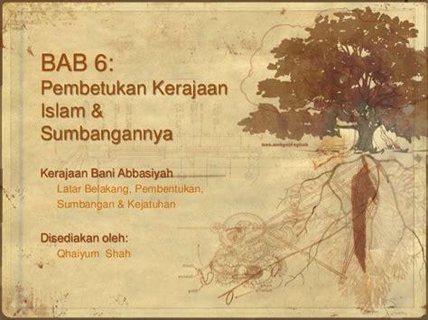 download film sejarah kerajaan islam sejarah tingkatan 4 bab 6 pembentukan kerajaan islam