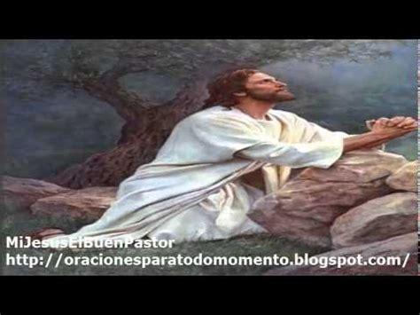 imagenes del señor orando en el huerto oracion de jes 218 s en el huerto de los olivos youtube