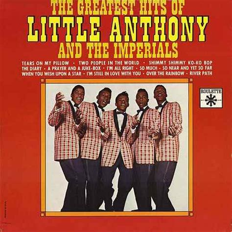 Tears On Pillow Anthony The Imperials by Greatest Hits By Anthony And The Imperials Napster