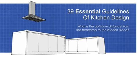 kitchen design guidelines kitchen design renomart